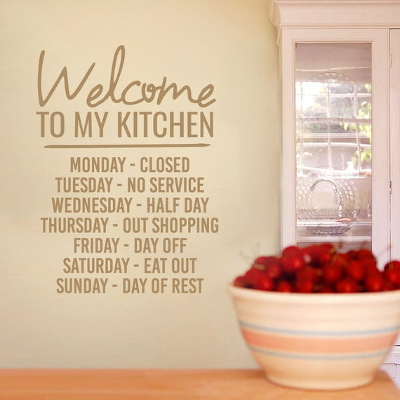 Welcome To My Kitchen Funny Kitchen Quotes Wall Decals Etsy