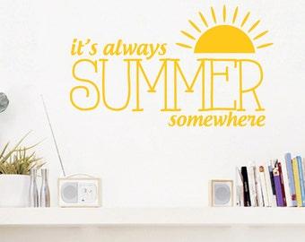 It's Always Summer Somewhere - Seasonal Wall Decals