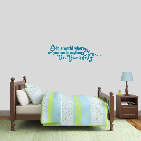 Be Yourself Wall Decal, Girl\'s Bedroom Quotes, Inspirational Removable  Decals, Nursery and Kids Room Quotes