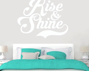 Rise & Shine - Wall Decal