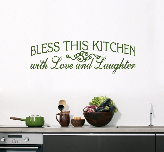 Bless This Kitchen Wall Decal, Love and Laughter Kitchen Wall Decor Quotes,  Kitchen Decorating