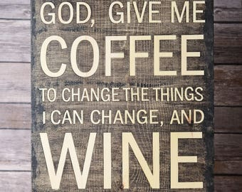 Coffee Version of the Serenity Prayer Wood Sign.