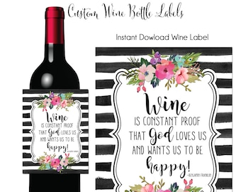 Wine Label, Wine is Constant Proof, Wine Quotes, Wine Label, Custom Wine Label, Printable Wine Label, Hostess Wine Gift