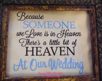 Wedding,Because Someone We Love Is In Heaven,Wedding Memorial,Funeral Memorial,Wedding Memorial for Departed Parents