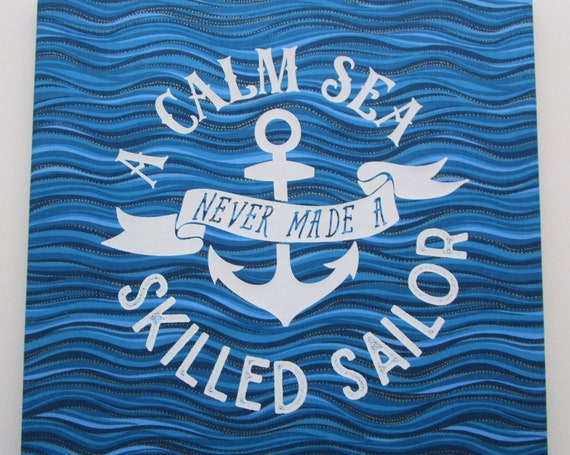 "Skilled SAILOR Picture Gallery Wrap Fabric Wall Art~ A Calm Sea Never Made Encouragement Rough Waters ~ 14"" x 14"""