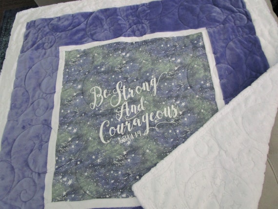 Be Strong and COURAGEOUS Minky Quilt Encourage Child Cancer Hospital Wheelchair Lap Blanket, Girls Christian Encouragement Quilt
