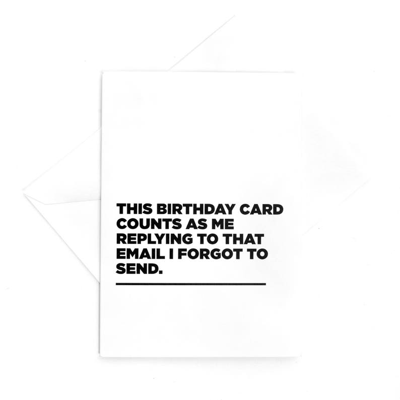 4x6 Card This Birthday Counts As Me Replying To That