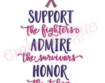 978a42c5 Support the Fighters admire the Survivors Honor the taken brast cancer awareness  ribbon fill stitch Inspirational Machine Embroidery Design