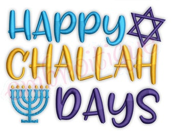 Happy Challah Days Jewish Menorah Star of David Funny Hanukkah Chanukah Festival of Lights Instant Download Machine embroidery design file