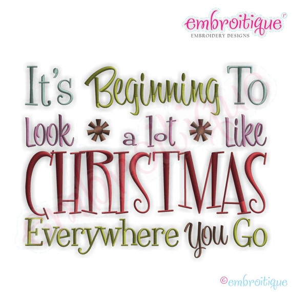 Its Beginning To Look Alot Like Christmas.It S Beginning To Look A Lot Like Christmas Embroidery Design Large Instant Email Delivery Download Machine Embroidery Design