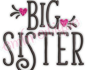 Big Sister with Hearts  - sibling design  -Instant Download Machine Embroidery Design