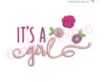 It's A Girl - Instant Download Machine embroidery design