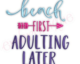 Beach First Adulting Later -Ocean Summer Sea   -Instant Download Machine Embroidery Design