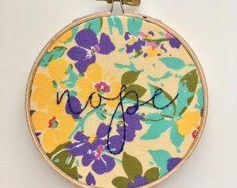 SALE - Nope Floral Embroidery