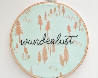 Wanderlust Embroidery Hoop