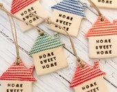 Home sweet home Wall ornament House ornament House warming gift Holidays decor Wall hanging Holiday tree ornaments