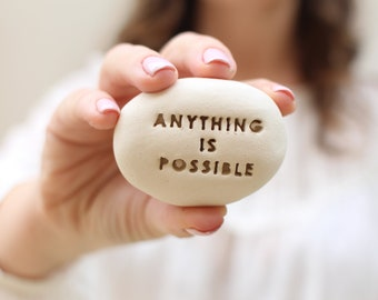 Anything is possible Inspirational Stones Inspiration gifts Message stones Personalized gift Motivational gift Engraved stone Custom pebbles