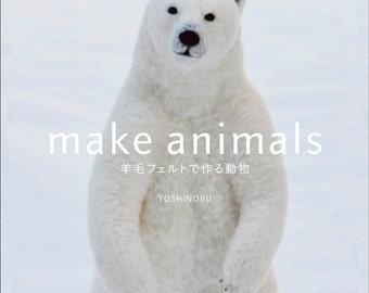 Make Animals, Japanese Needle Felting Pattern Book, Yoshinobu, Felting Instructions, Tutorial, Bear, Bird Brooch, Cat Brooch, Monkey, B1574