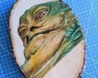 Jabba the Hutt Original Drawing on Wood