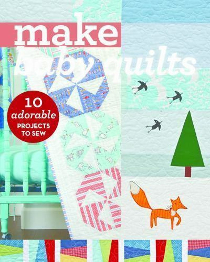 Make Baby Quilts Book