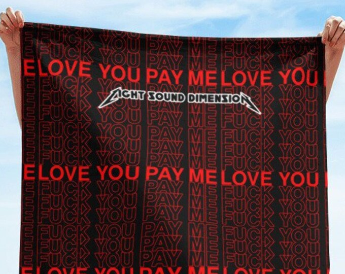 Towel - Love You Pay Me