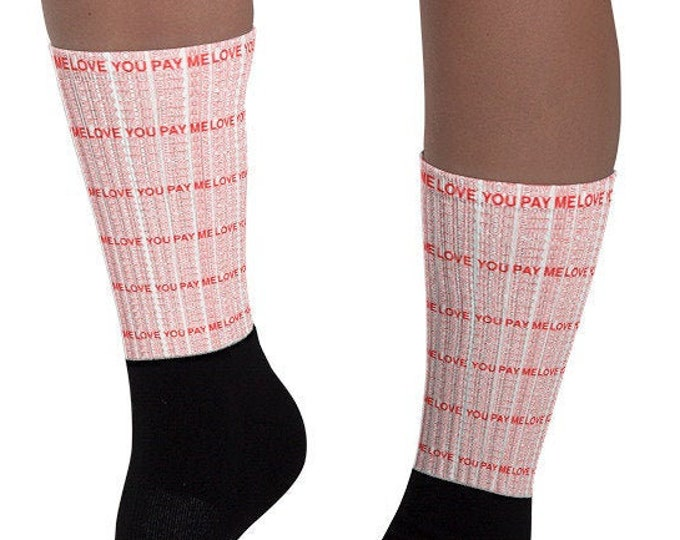 Socks - Love You Pay Me