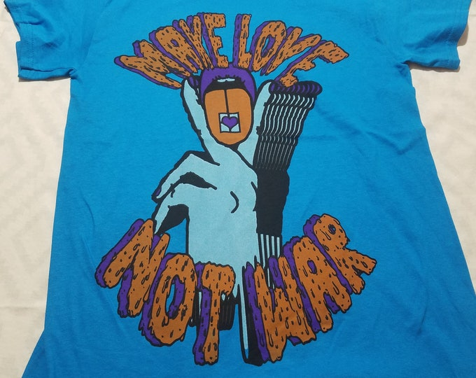 T-Shirt - Make Love Not War (on Bright Blue)