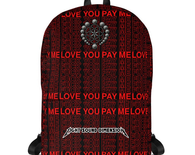 Backpack - Love You Pay Me