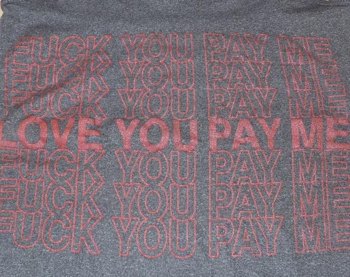 Women's Tank Top - Love You Pay Me (Shiny Red on Gray)