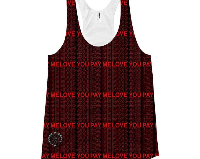 Women's Racerback Tank Top - Love You Pay Me