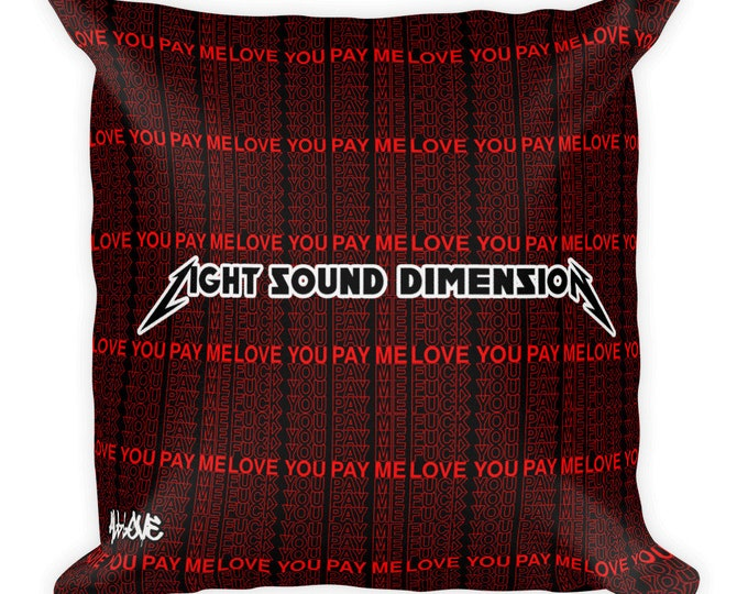 Pillow - Love You Pay Me