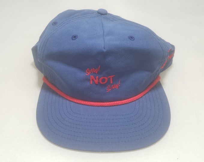 Snapback Unstructured Flat Brim Hat - Sorry! NOT Sorry! (One-of-a-kind)