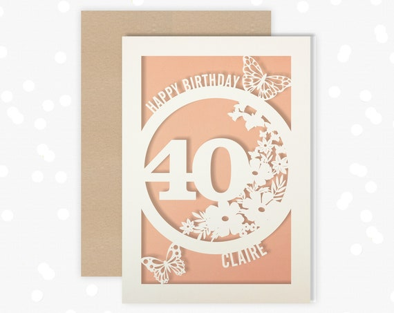 Personalised 40 th Papercut Birthday Card Butterfly design with the name and age of your choice Any Age, 16, 18, 21, 30, 50, 60, 70, 75, 80