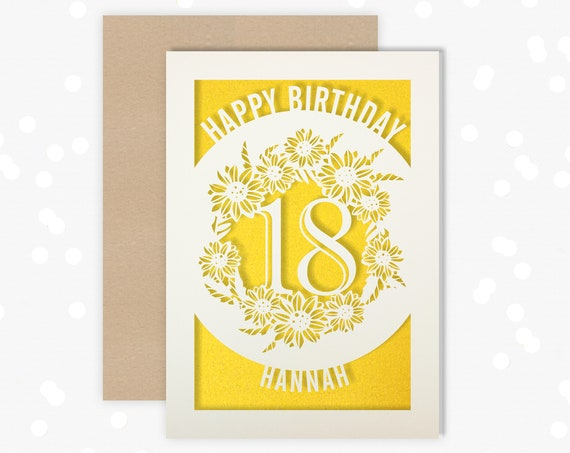 Personalised 18th Papercut Birthday Card Sunflower design name or age of your choice  16, 18, 21, 30, 40, 50, 60, 70, 75, 80