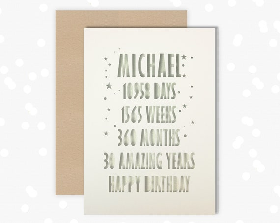 Personalised 30th Papercut Birthday Card Card Days, weeks, months design with the name your choice.