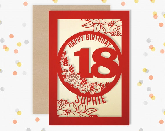 Personalised 18 th Papercut Birthday Card Floral design with the name and age of your choice Any Age, for 16, 21, 30, 40, 50, 60, 70, 75, 80