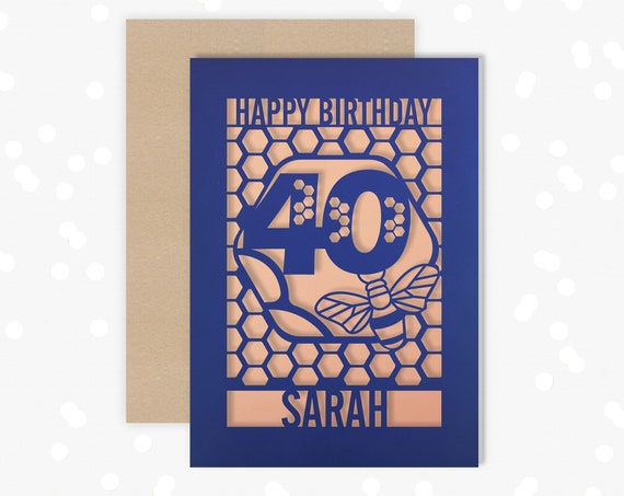 Personalised 40th Birthday Paper cut card, bumble bee & honeycomb design, 40 Birthday card