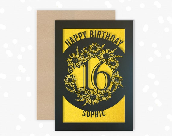 Personalised 16th Papercut Birthday Card Sunflower design with the name of your choice. Or add any Age, 18, 21, 30, 40, 50, 60, 70, 75, 80