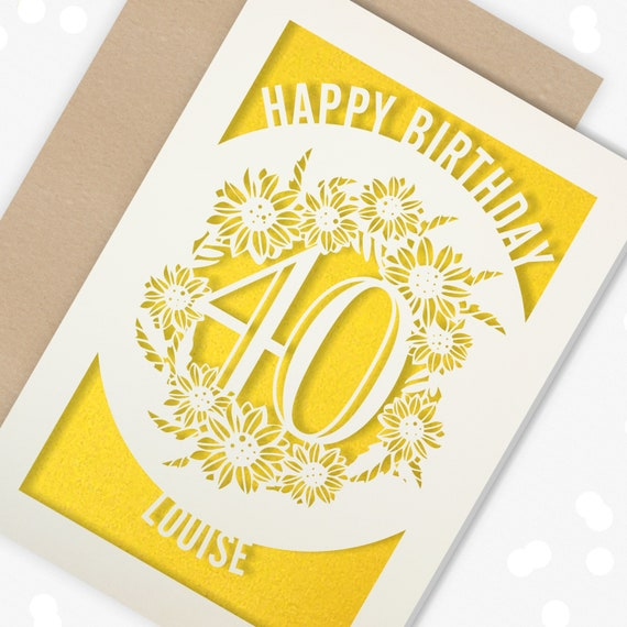 40th Birthday Card Personalised Papercut Sunflower design for her Paper cut