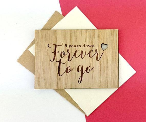 5 Year wedding anniversary - celebrate the wooden anniversary with a wooden card -5 years down, forever to go