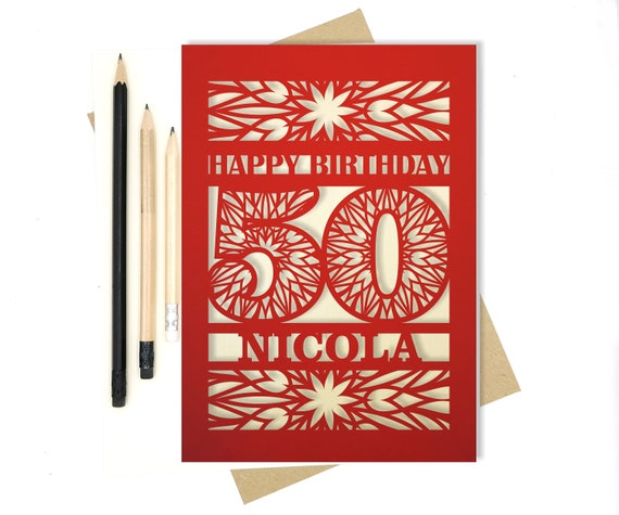 Personalised 50th Papercut Birthday Card with the name of your choice. Or add any Age, 18, 21, 30, 40, 50, 60, 70, 75, 80