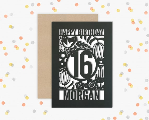 Personalised 16th Papercut Birthday Card Scandi design with the name of your choice. Or add any Age, 18, 21, 30, 40, 50, 60, 70, 75, 80