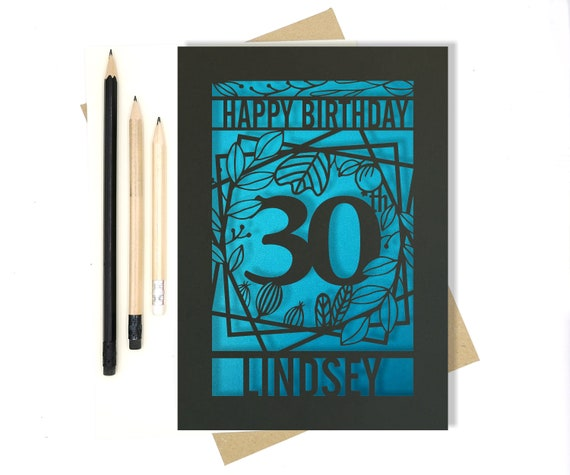 Personalised 30th Papercut Birthday Card Floral design with the name your choice. Request any Age, for 18, 21, 30, 40, 50, 60, 70, 75, 80
