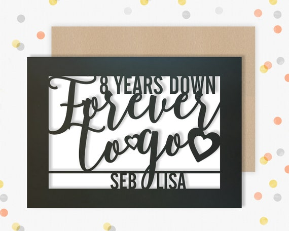 Personalised 8 Year Wedding Anniversary Card.  8th Wedding anniversary paper cut card Bronze Anniversary 8 Years Down Forever to go