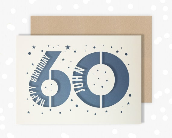 60 th Papercut Personalised Birthday Card Star design with the name your choice. Card for Dad , card for him
