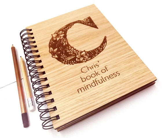 Personalised mindfulness journal notebook,  A5 Notebook Oak Cover. Custom cover with blank pages be more Mindful