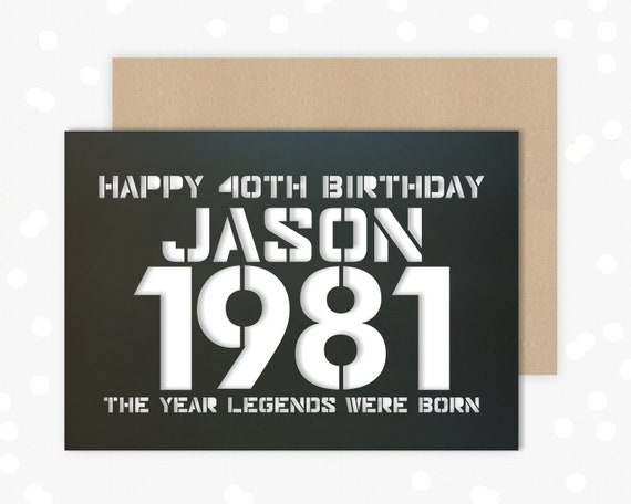 Personalised 40 Birthday Card Papercut contemporary design Born 1981 Legends are born
