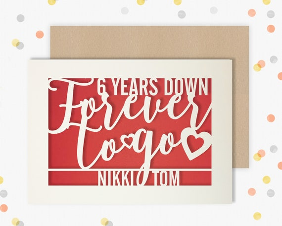 Personalised 6 Year Wedding Anniversary Card.  6th Wedding anniversary paper cut card Iron Anniversary 6 Years Down Forever to go