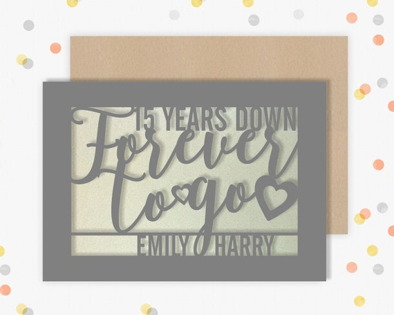 Personalised 15 Year Wedding Anniversary Card.  15th Wedding anniversary paper cut card Crystal Anniversary 15 Years Down Forever to go