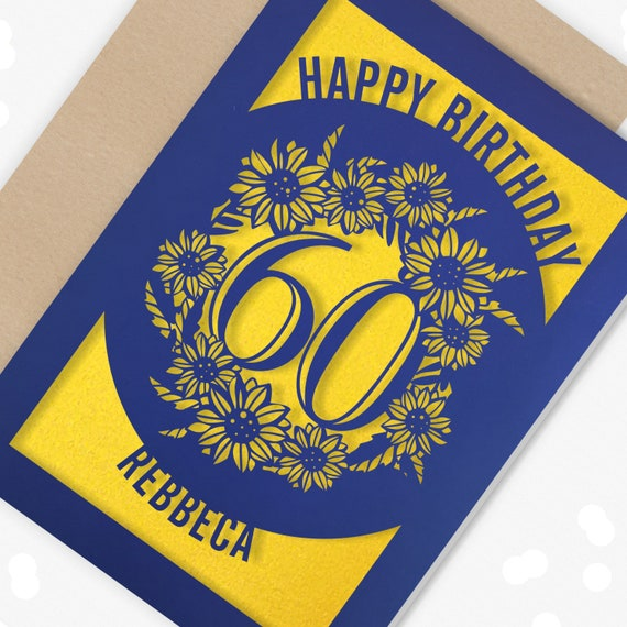 Personalised 60th Birthday Card Papercut Sunflower design Card for her 60